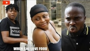Sirbalo Comedy – WHEN SHE LOVE FOOD (EPISODE 225)